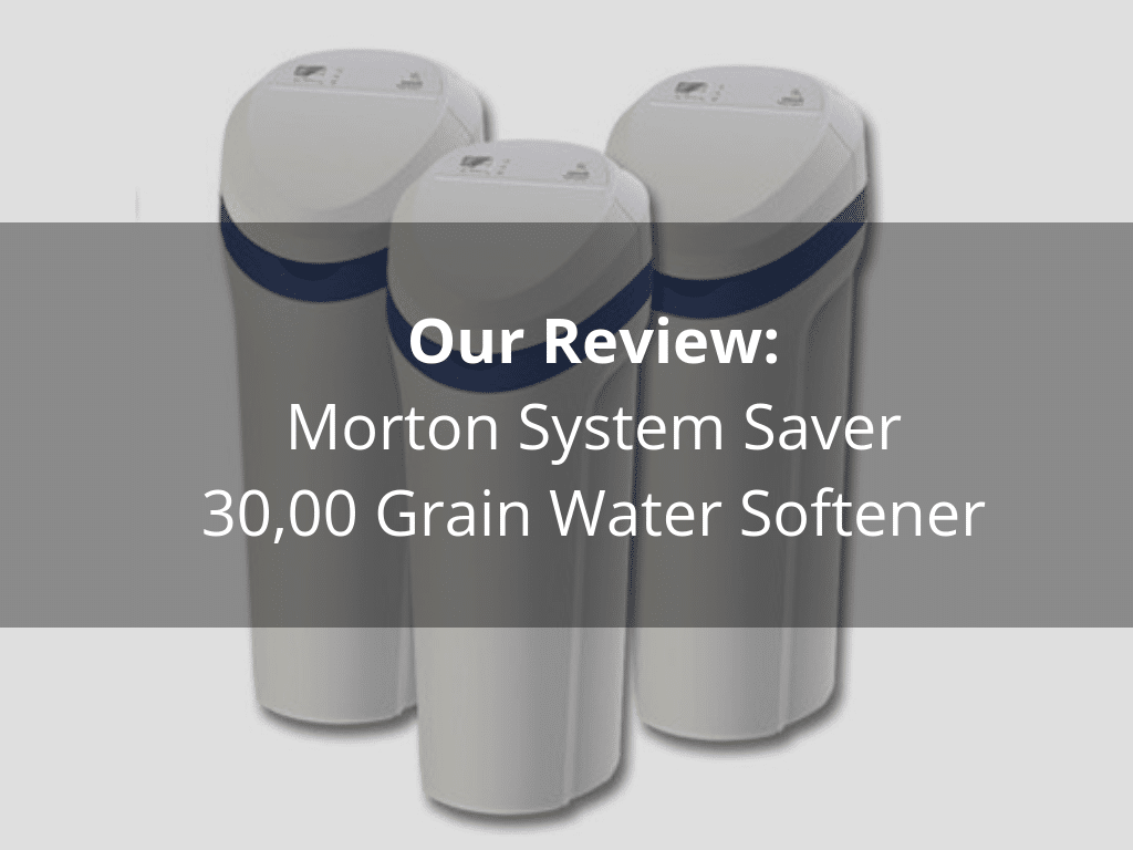 Morton System Saver 30,000-Grain Water Softener review