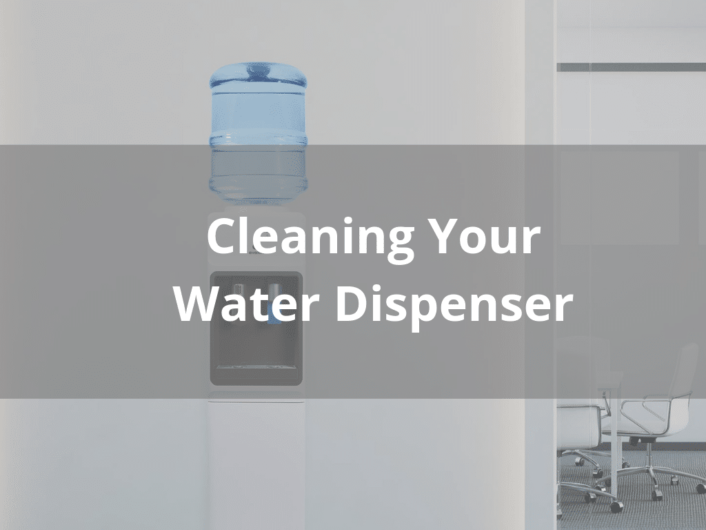 How to clean your water cooler dispenser