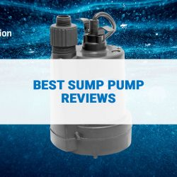The Ultimate Sump Pump Buying Guide For Every Homeowner!