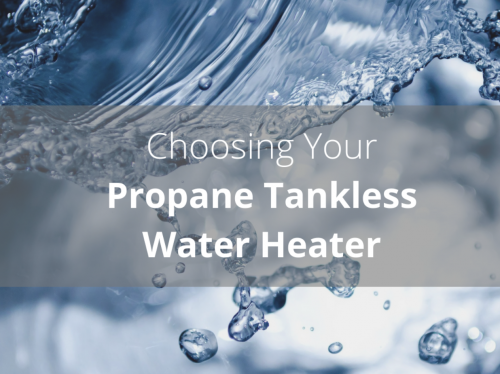 Choosing your propane tankless water heater